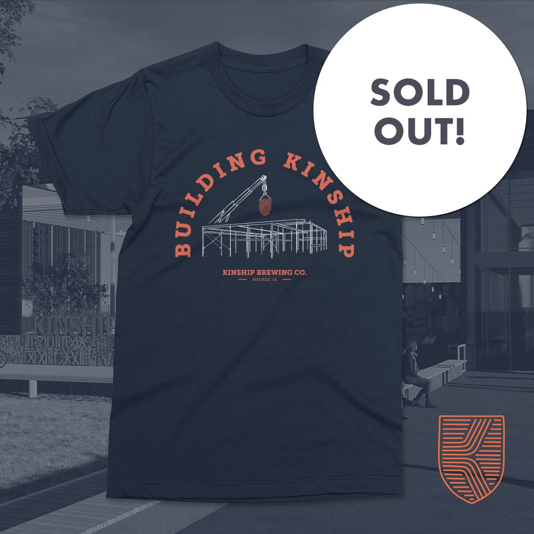Building Kinship Steel T-Shirt sold out